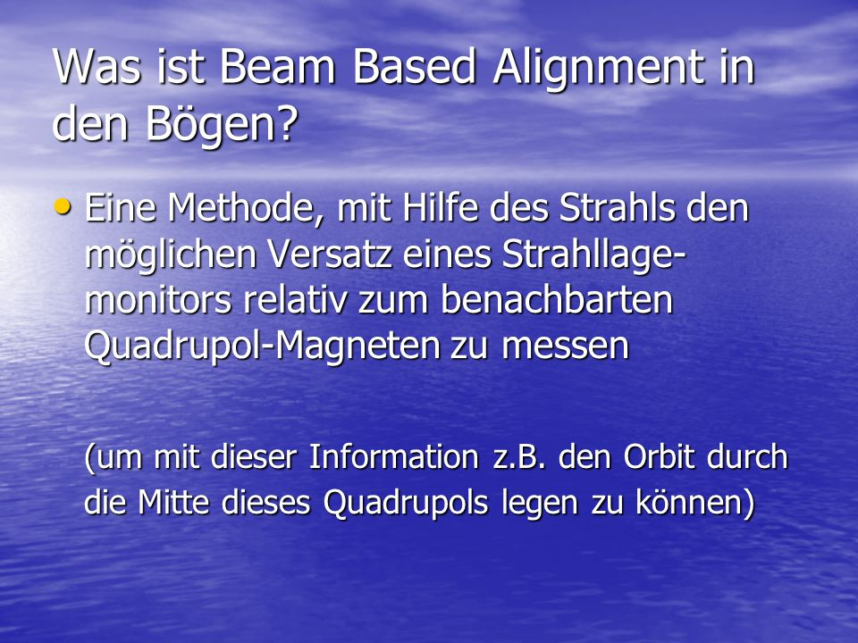 Was ist Beam Based Alignment in den Bögen
