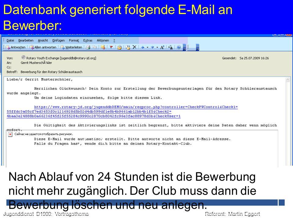 Datenbank generiert folgende E-Mail an Bewerber: