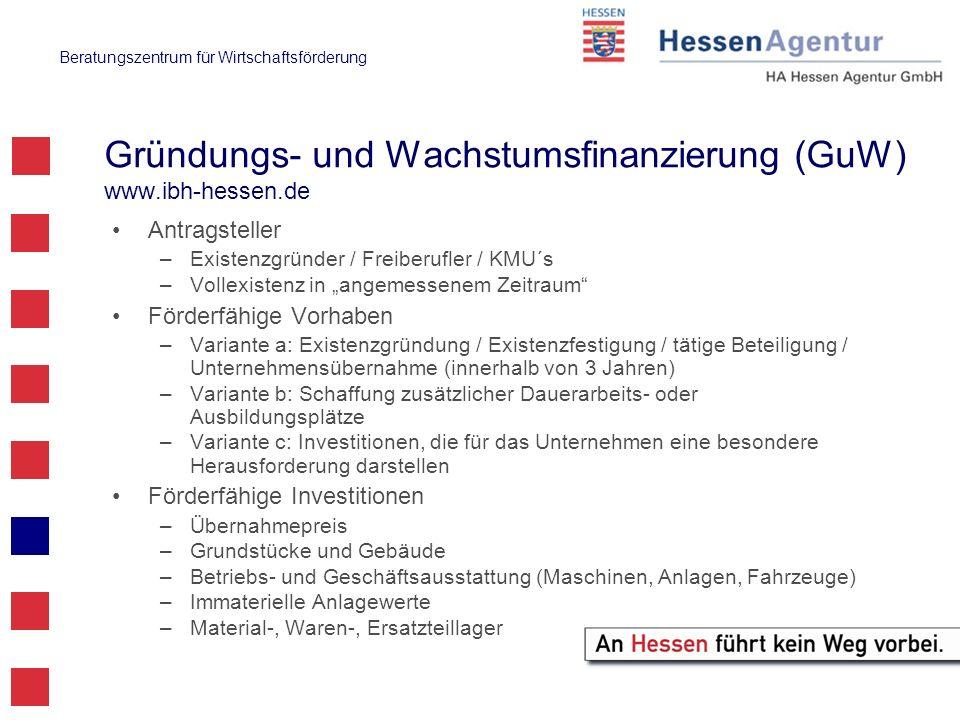 Gründungs- und Wachstumsfinanzierung (GuW) www.ibh-hessen.de