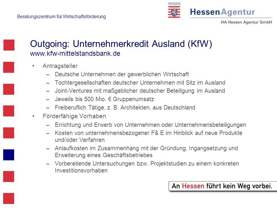 Outgoing: Unternehmerkredit Ausland (KfW) www.kfw-mittelstandsbank.de