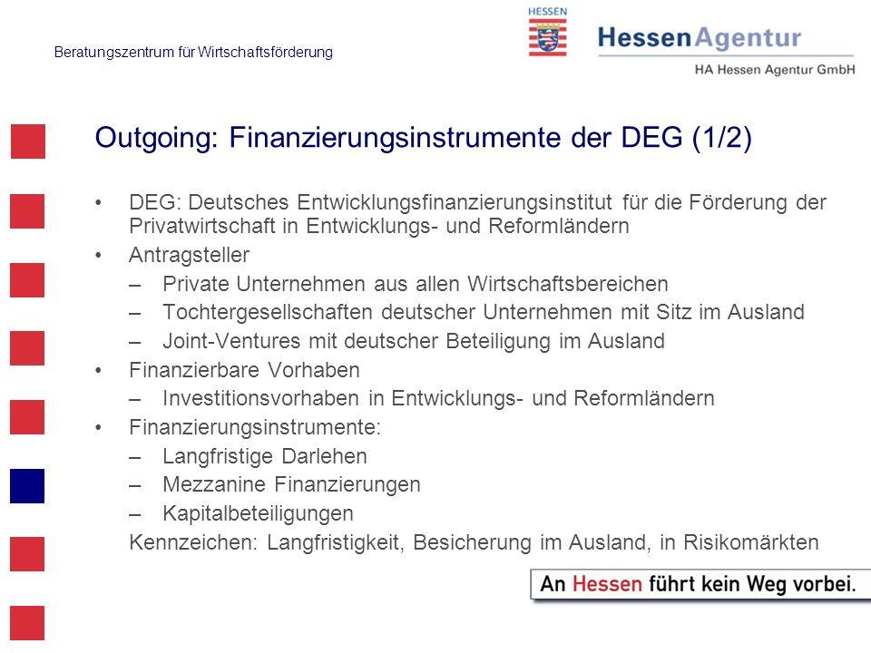 Outgoing: Finanzierungsinstrumente der DEG (1/2)