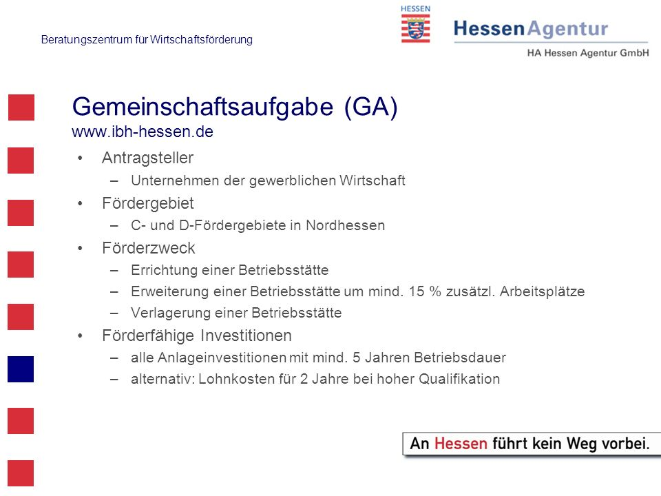 Gemeinschaftsaufgabe (GA) www.ibh-hessen.de