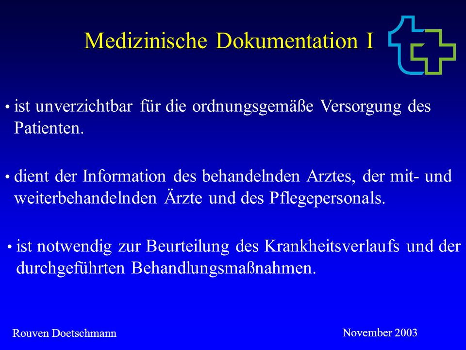 Medizinische Dokumentation I