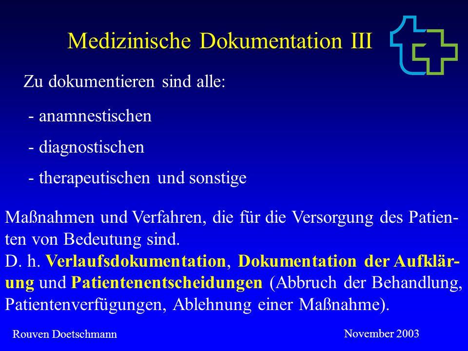 Medizinische Dokumentation III