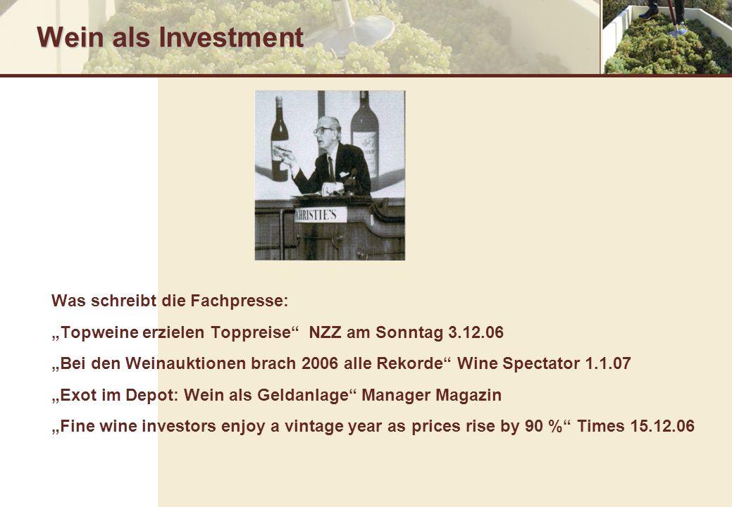 Wein als Investment Was schreibt die Fachpresse:
