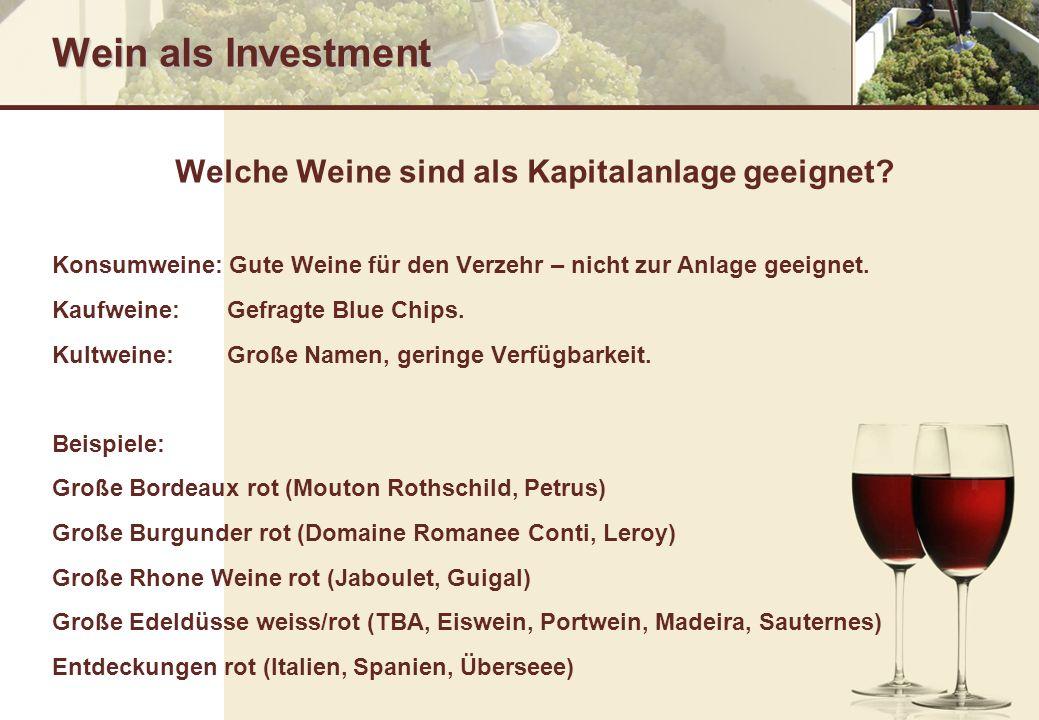 Welche Weine sind als Kapitalanlage geeignet