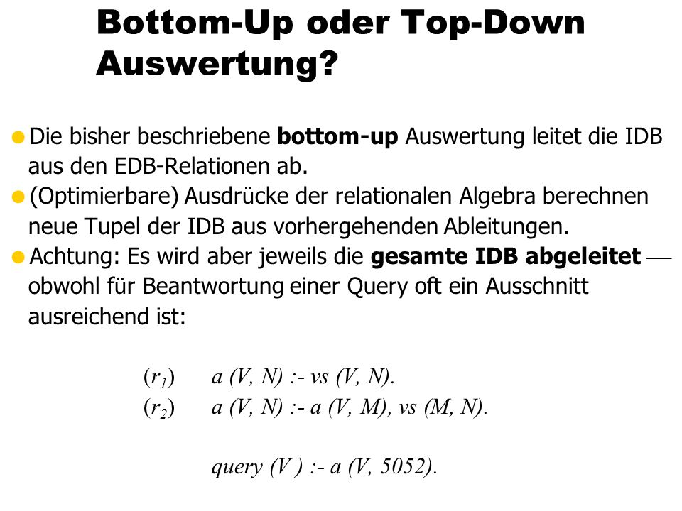 Bottom-Up oder Top-Down Auswertung