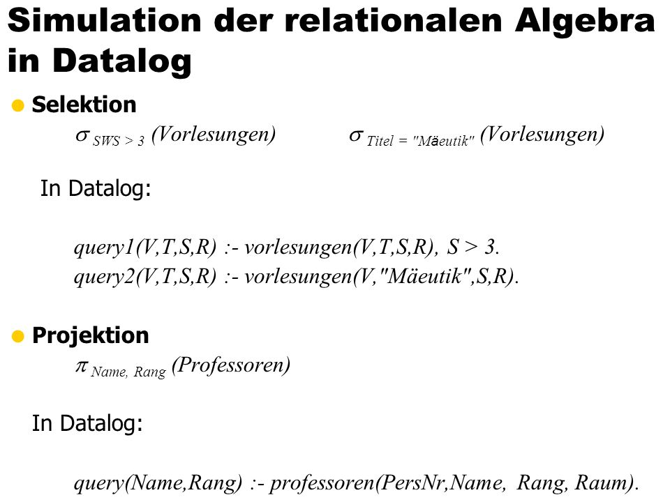 Simulation der relationalen Algebra in Datalog
