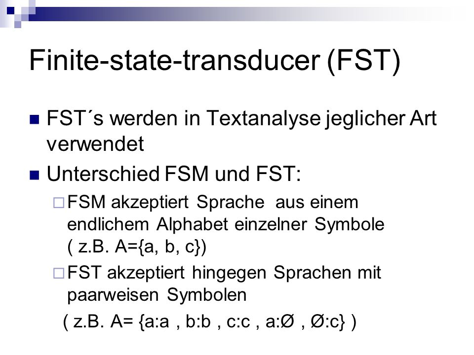 Finite-state-transducer (FST)