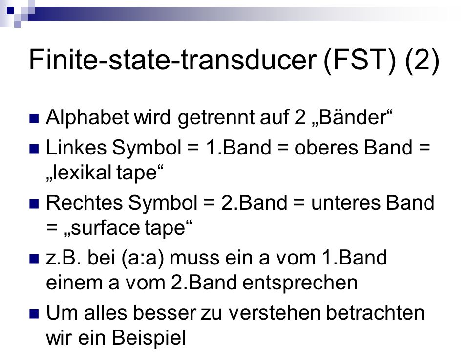 Finite-state-transducer (FST) (2)