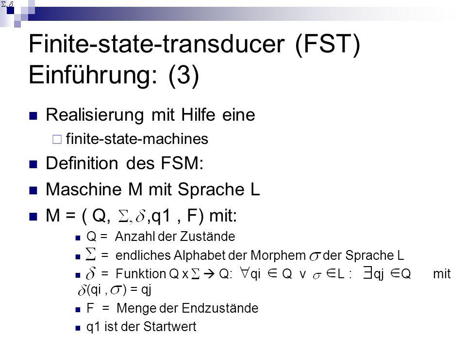 Finite-state-transducer (FST) Einführung: (3)