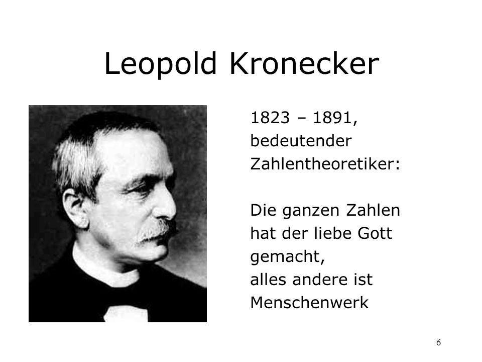 Leopold Kronecker 1823 – 1891, bedeutender Zahlentheoretiker: