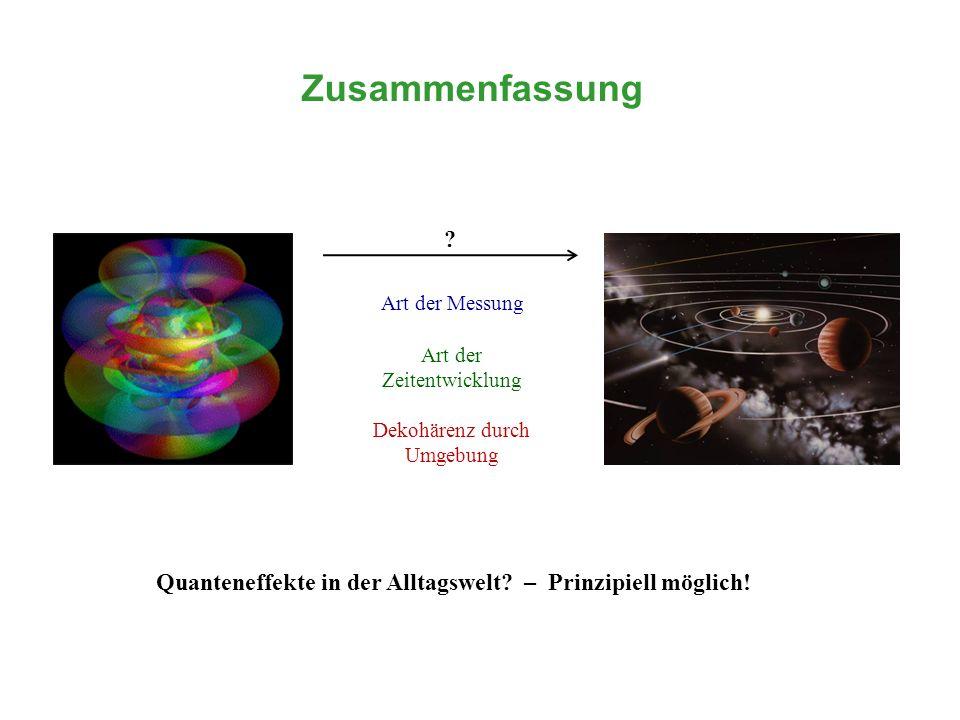 Quanteneffekte in der Alltagswelt – Prinzipiell möglich!