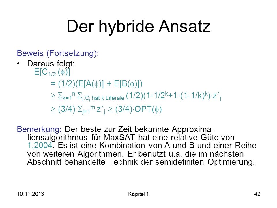 Der hybride Ansatz Beweis (Fortsetzung):