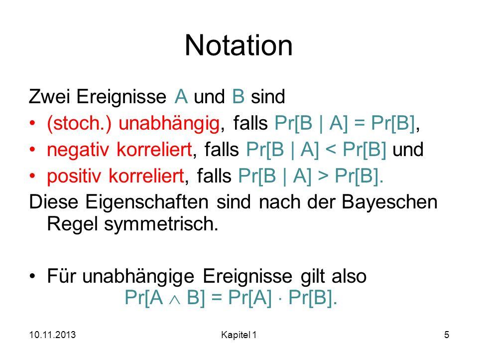 Notation Zwei Ereignisse A und B sind