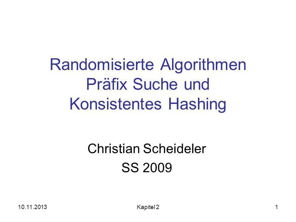 Randomisierte Algorithmen Präfix Suche und Konsistentes Hashing