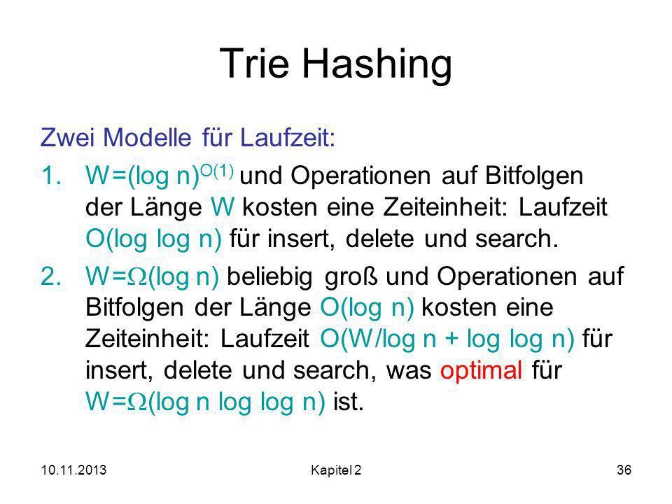Trie Hashing Zwei Modelle für Laufzeit: