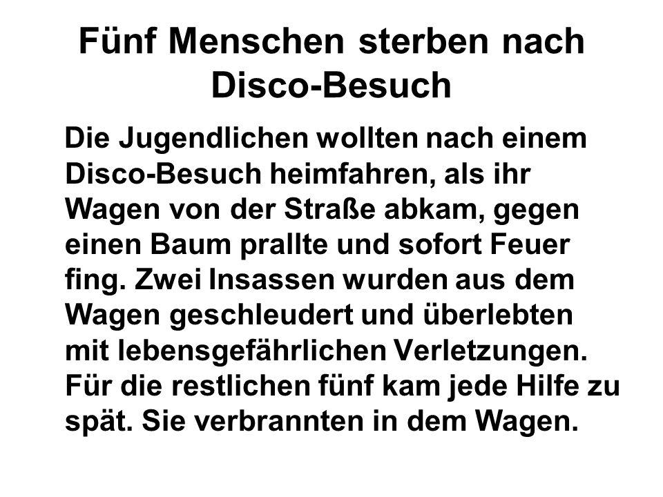 Fünf Menschen sterben nach Disco-Besuch