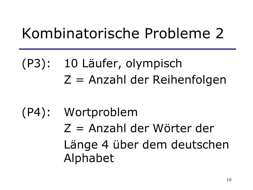 Kombinatorische Probleme 2
