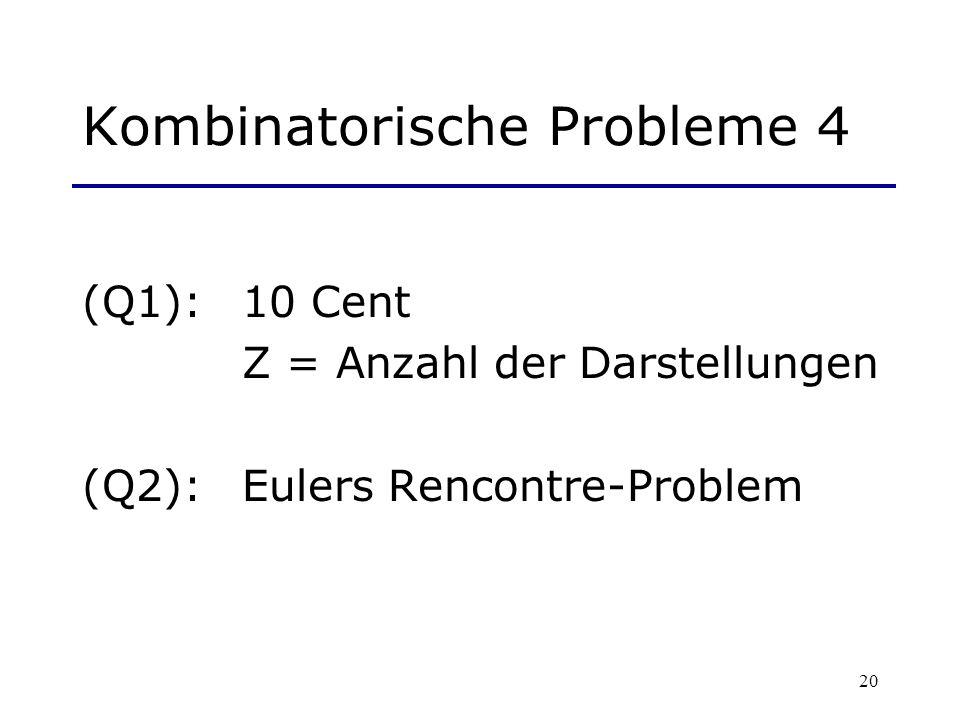 Kombinatorische Probleme 4