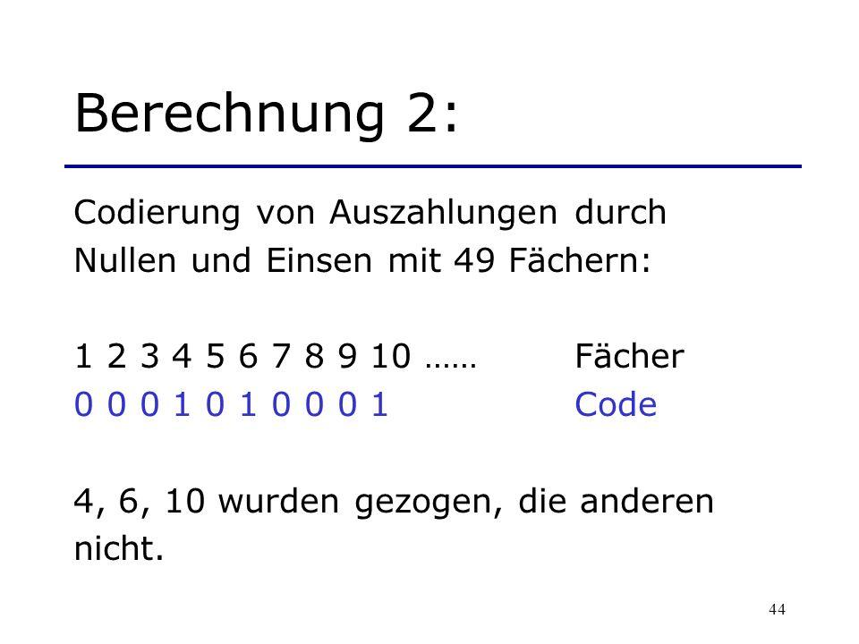 Berechnung 2: Codierung von Auszahlungen durch