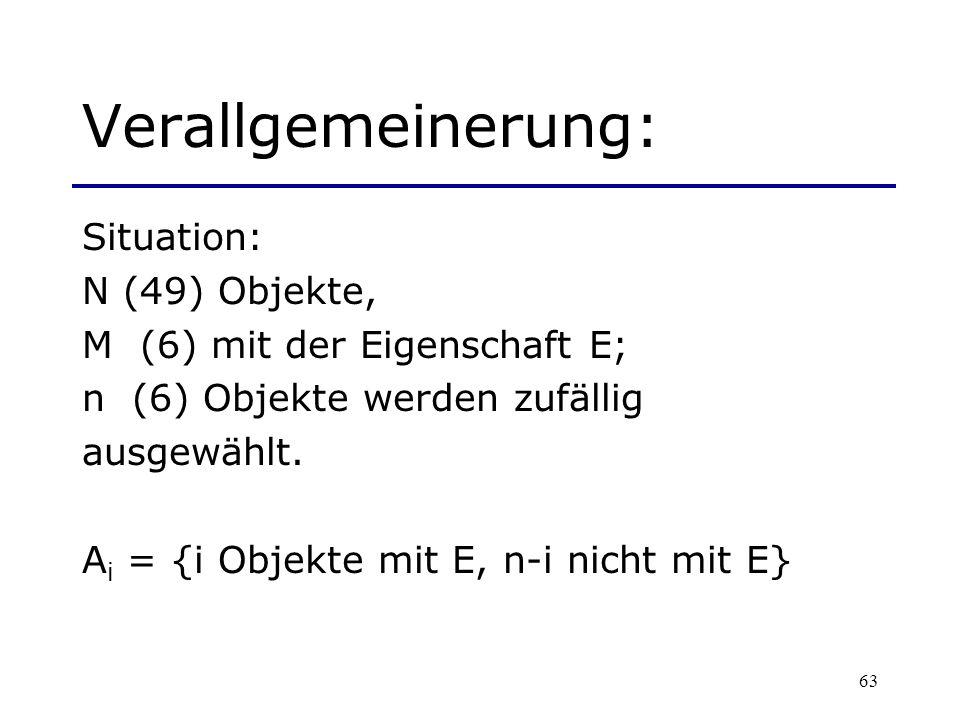 Verallgemeinerung: Situation: N (49) Objekte,
