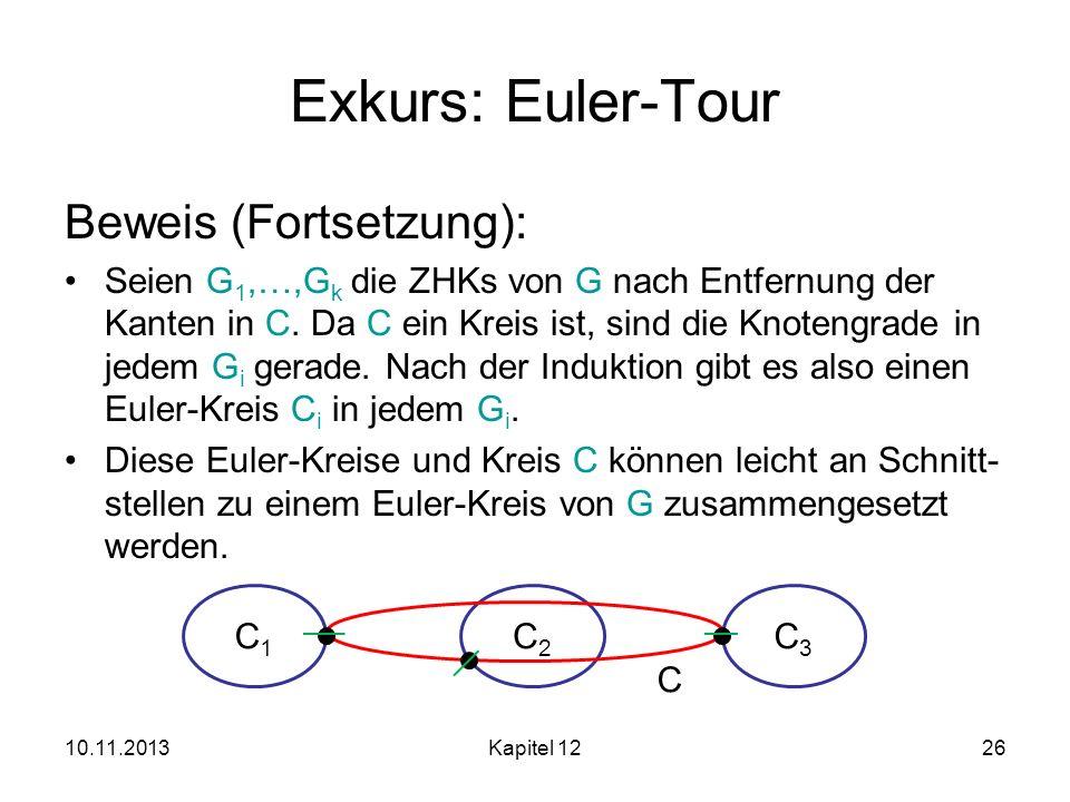 Exkurs: Euler-Tour Beweis (Fortsetzung):