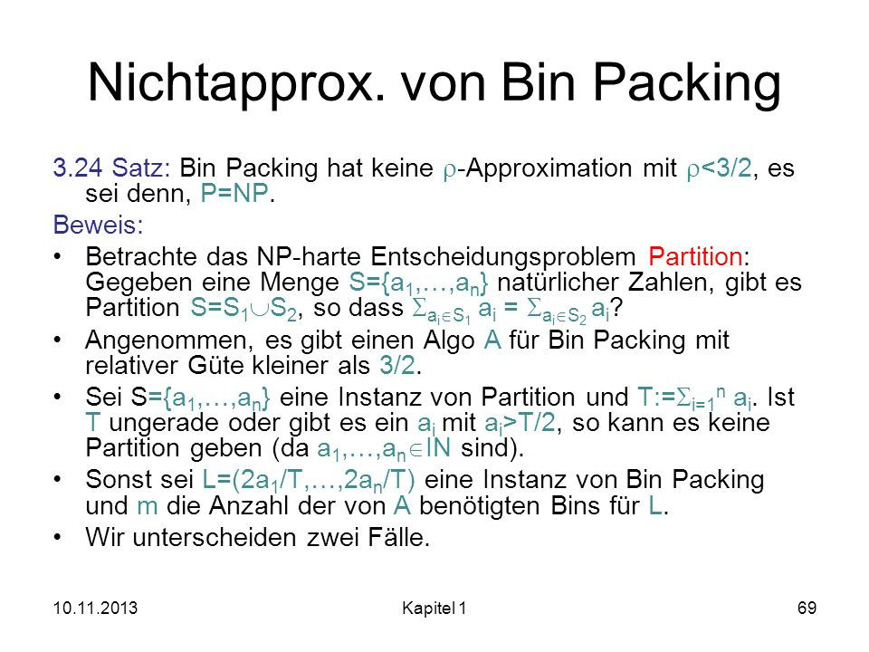 Nichtapprox. von Bin Packing