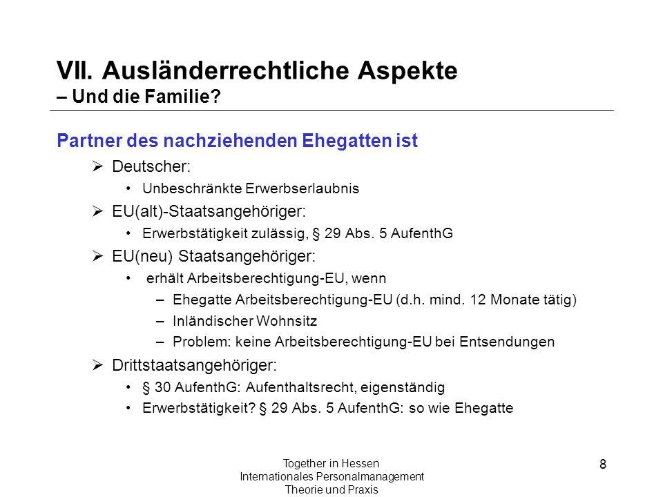 VII. Ausländerrechtliche Aspekte – Und die Familie