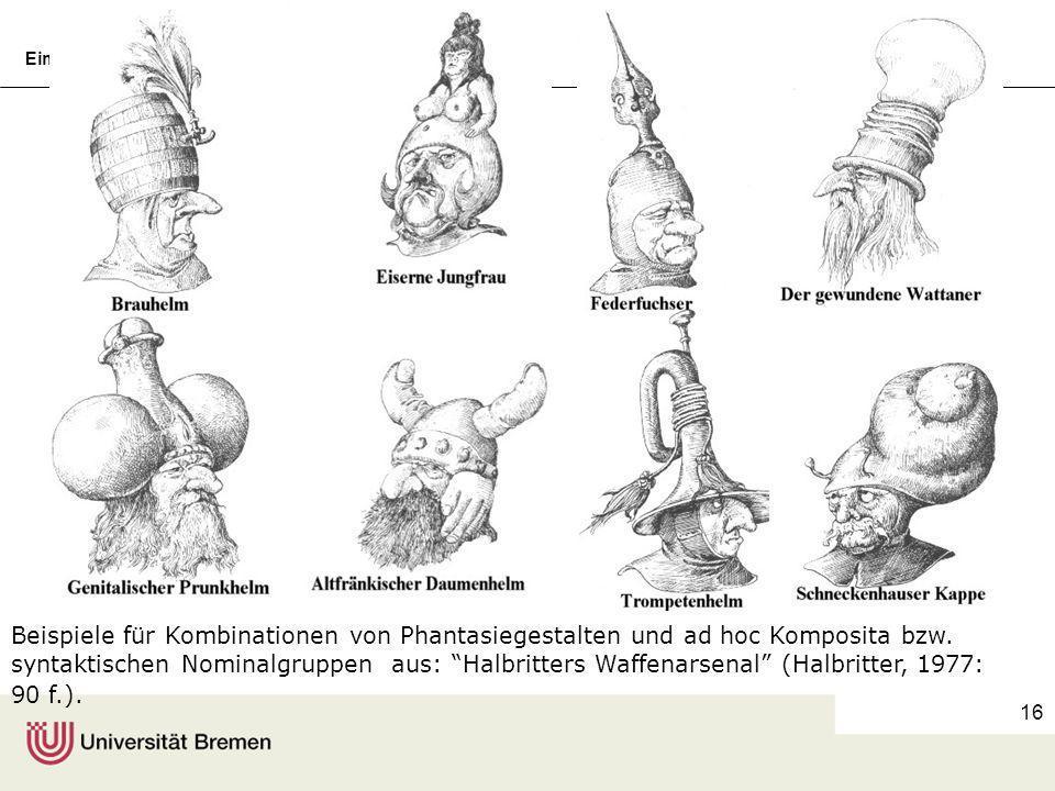 Beispiele für Kombinationen von Phantasiegestalten und ad hoc Komposita bzw.