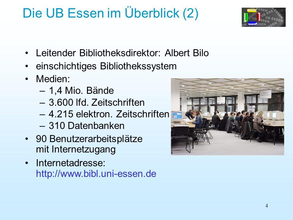 Die UB Essen im Überblick (2)