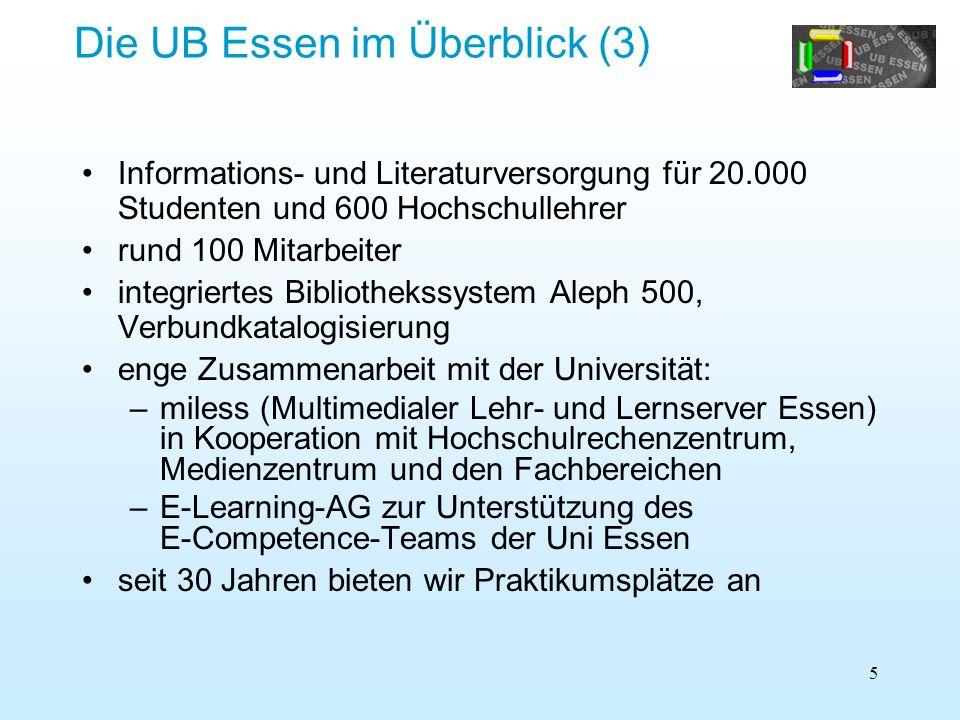 Die UB Essen im Überblick (3)