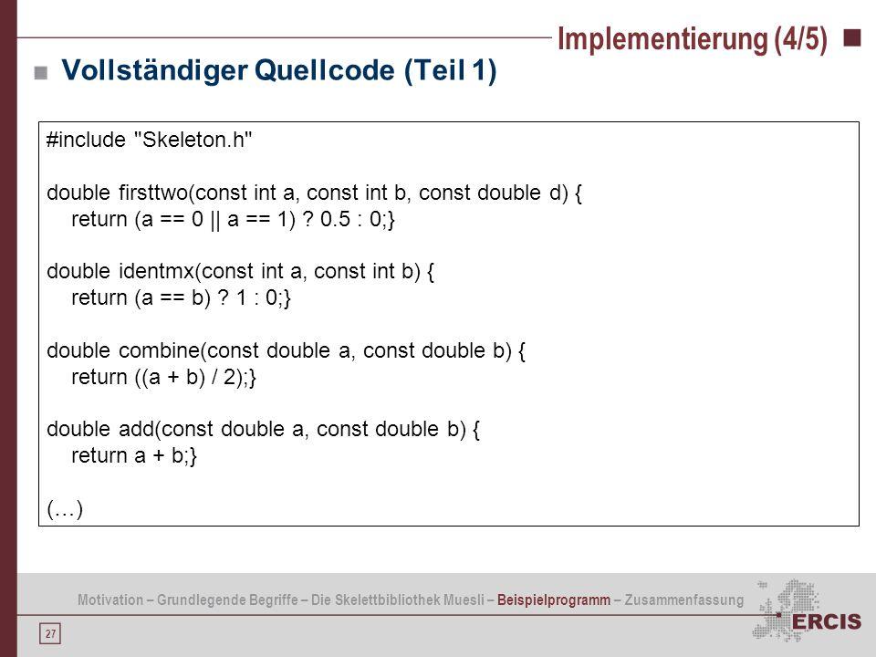Implementierung (4/5) Vollständiger Quellcode (Teil 1)
