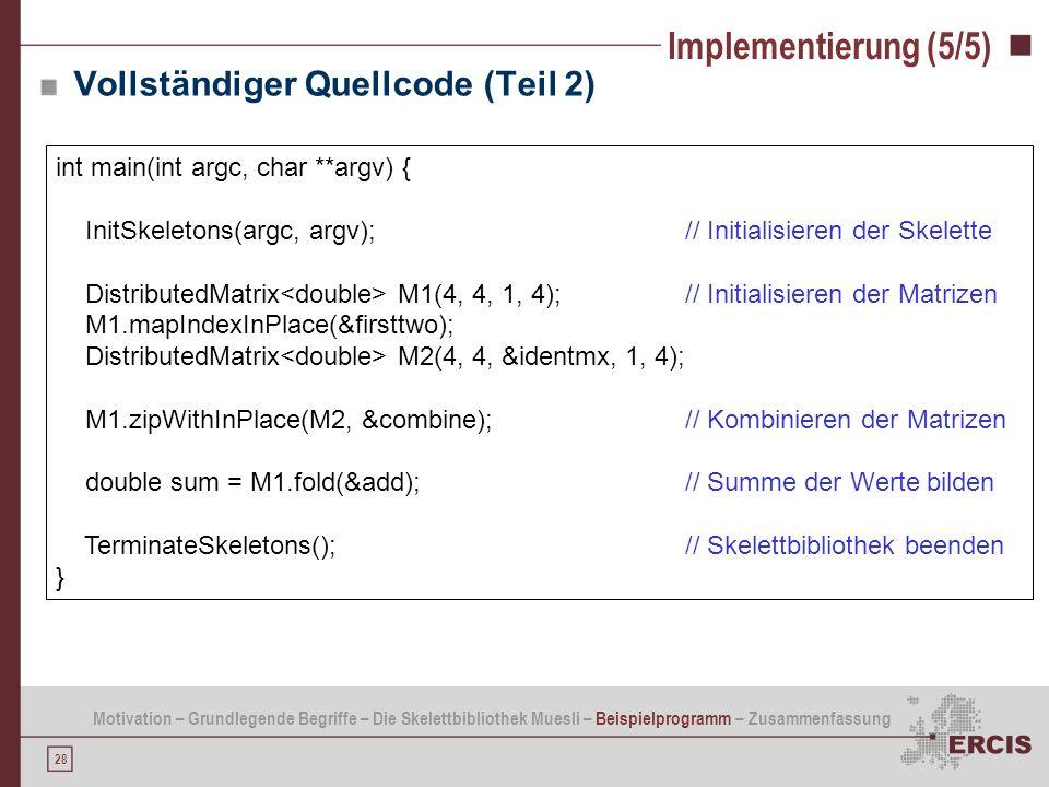 Implementierung (5/5) Vollständiger Quellcode (Teil 2)