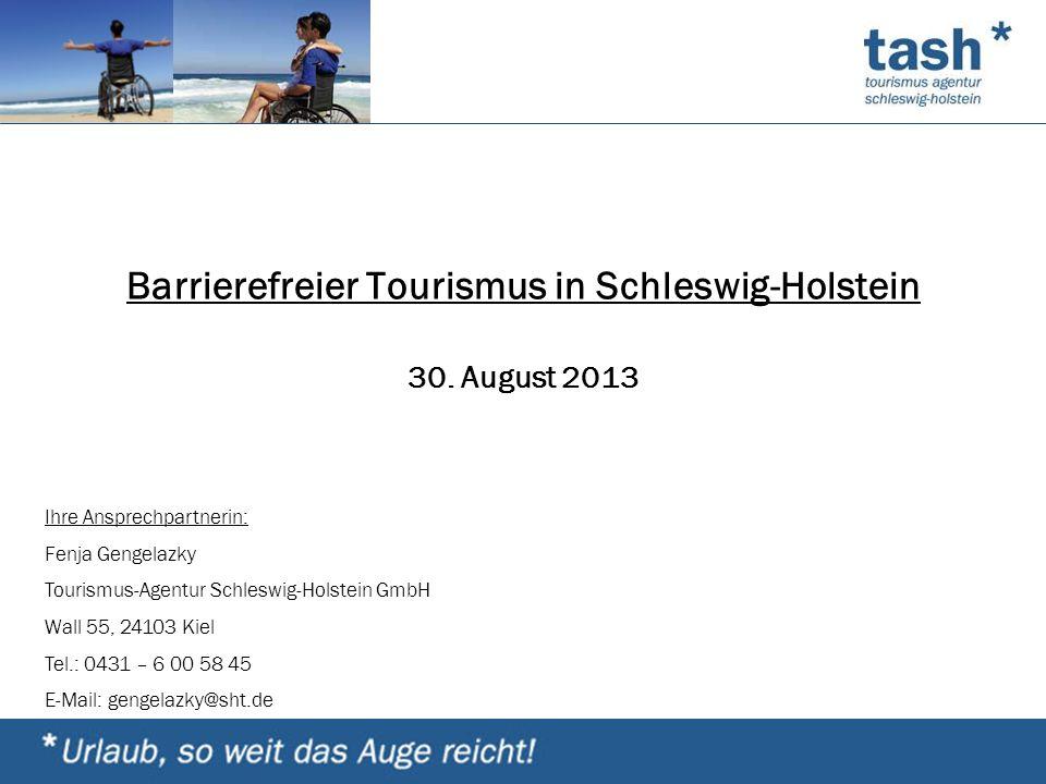 Barrierefreier Tourismus in Schleswig-Holstein 30. August 2013
