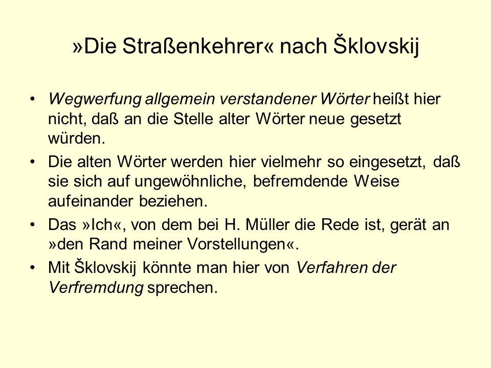 »Die Straßenkehrer« nach Šklovskij