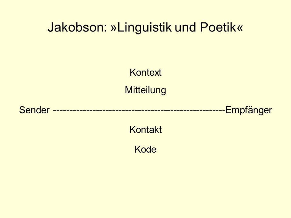Jakobson: »Linguistik und Poetik«