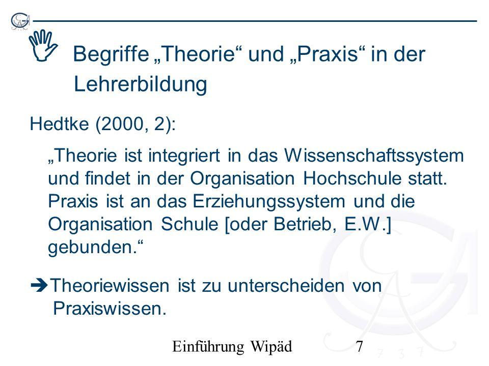 """ Begriffe """"Theorie und """"Praxis in der Lehrerbildung"""