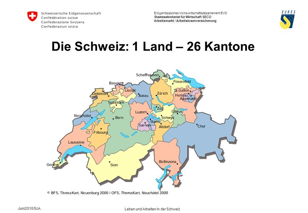Die Schweiz: 1 Land – 26 Kantone