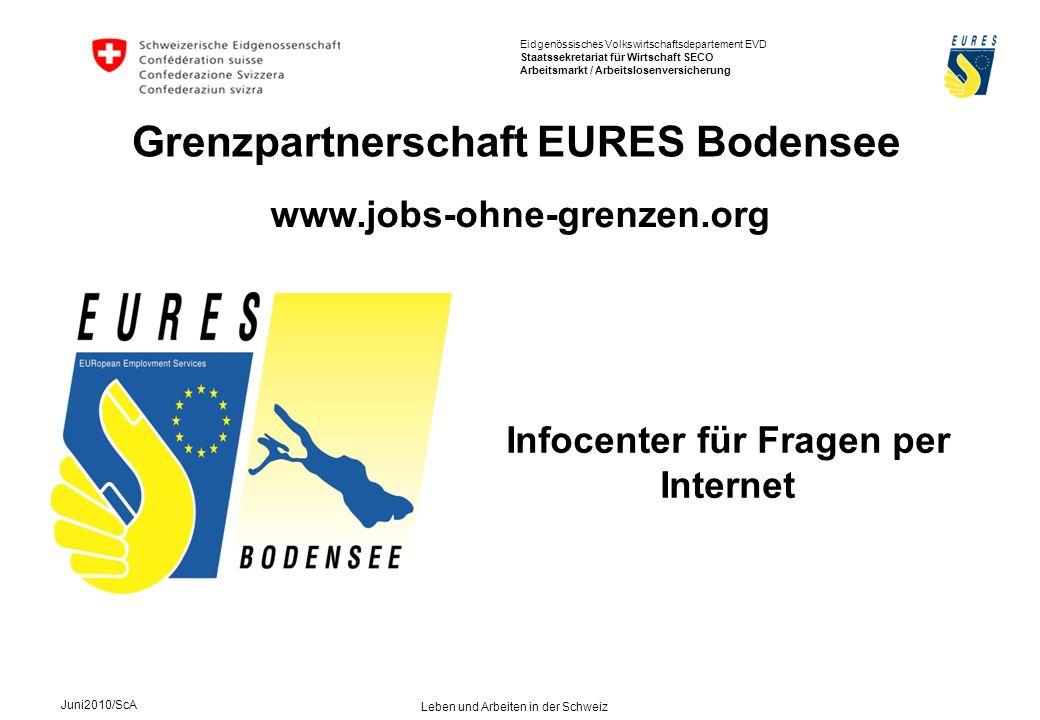 Grenzpartnerschaft EURES Bodensee Infocenter für Fragen per Internet
