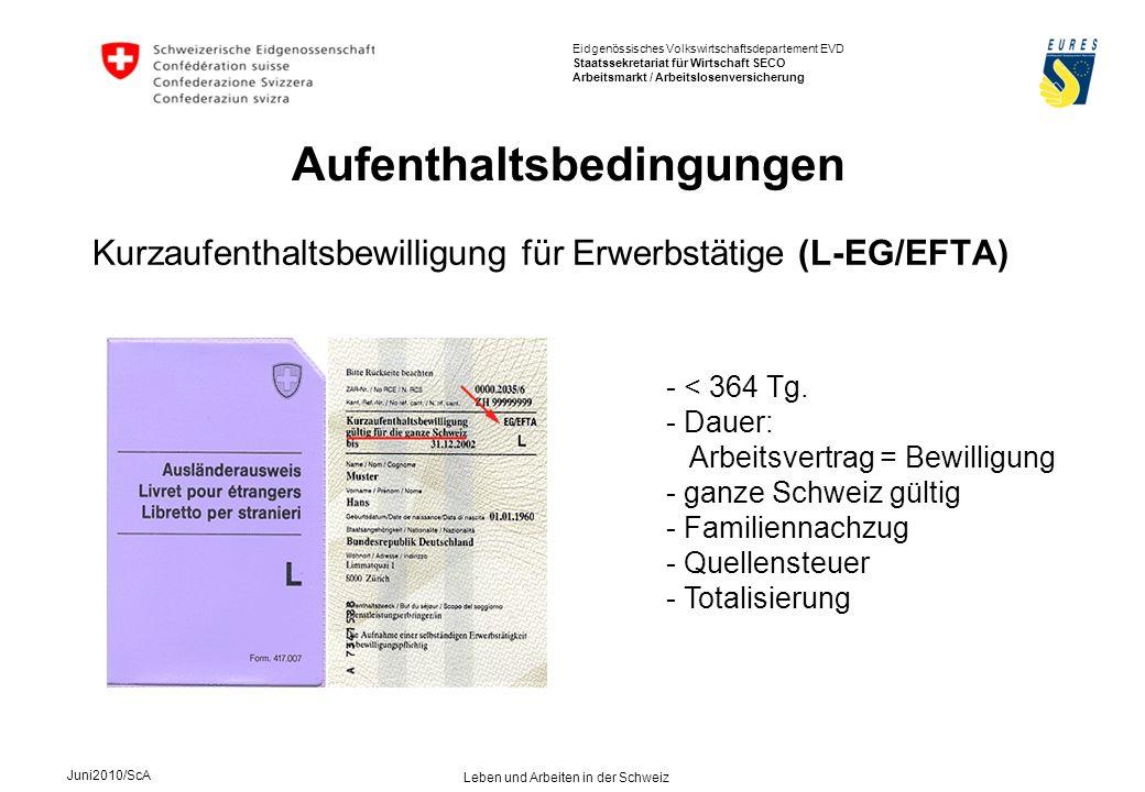 Kurzaufenthaltsbewilligung für Erwerbstätige (L-EG/EFTA)