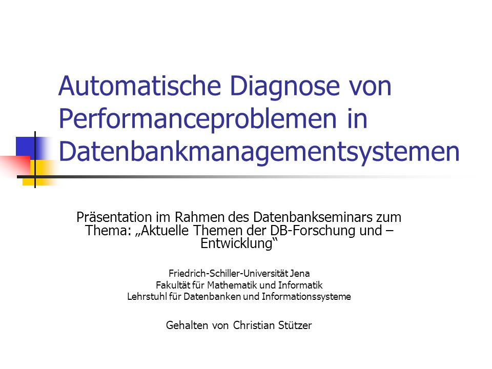 Automatische Diagnose von Performanceproblemen in Datenbankmanagementsystemen