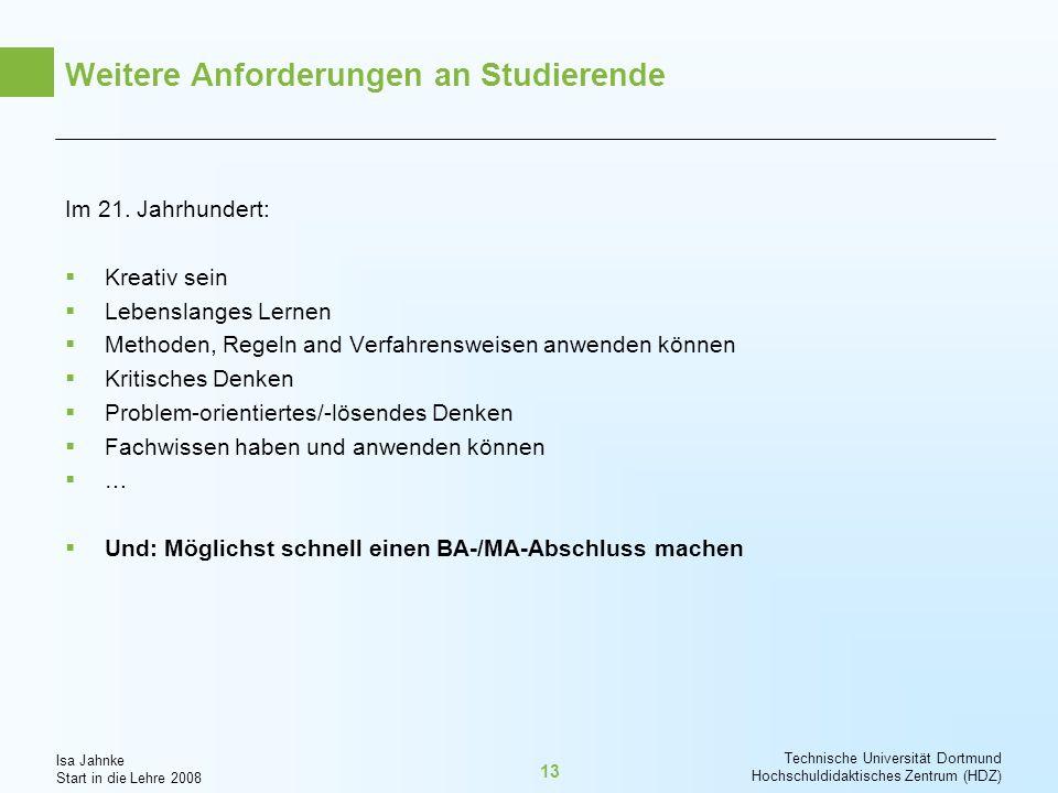 Weitere Anforderungen an Studierende