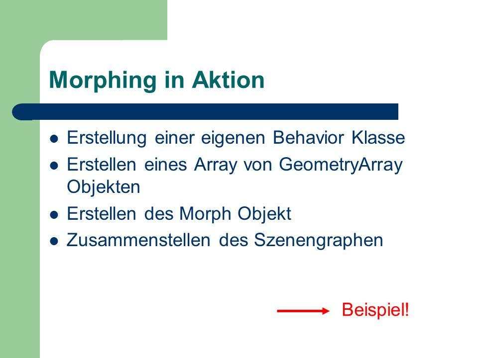 Morphing in Aktion Erstellung einer eigenen Behavior Klasse