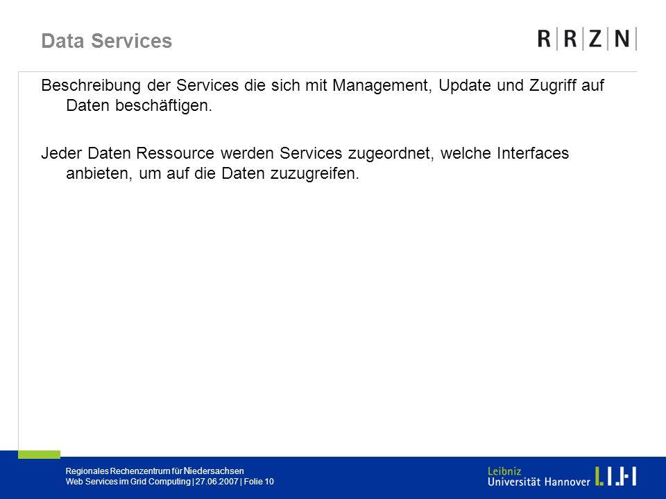 Data Services Beschreibung der Services die sich mit Management, Update und Zugriff auf Daten beschäftigen.