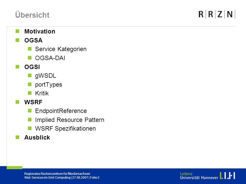 Übersicht Motivation OGSA Service Kategorien OGSA-DAI OGSI gWSDL