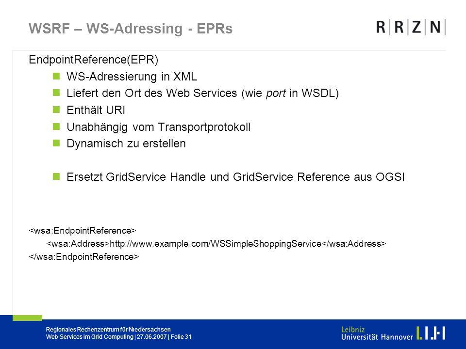 WSRF – WS-Adressing - EPRs
