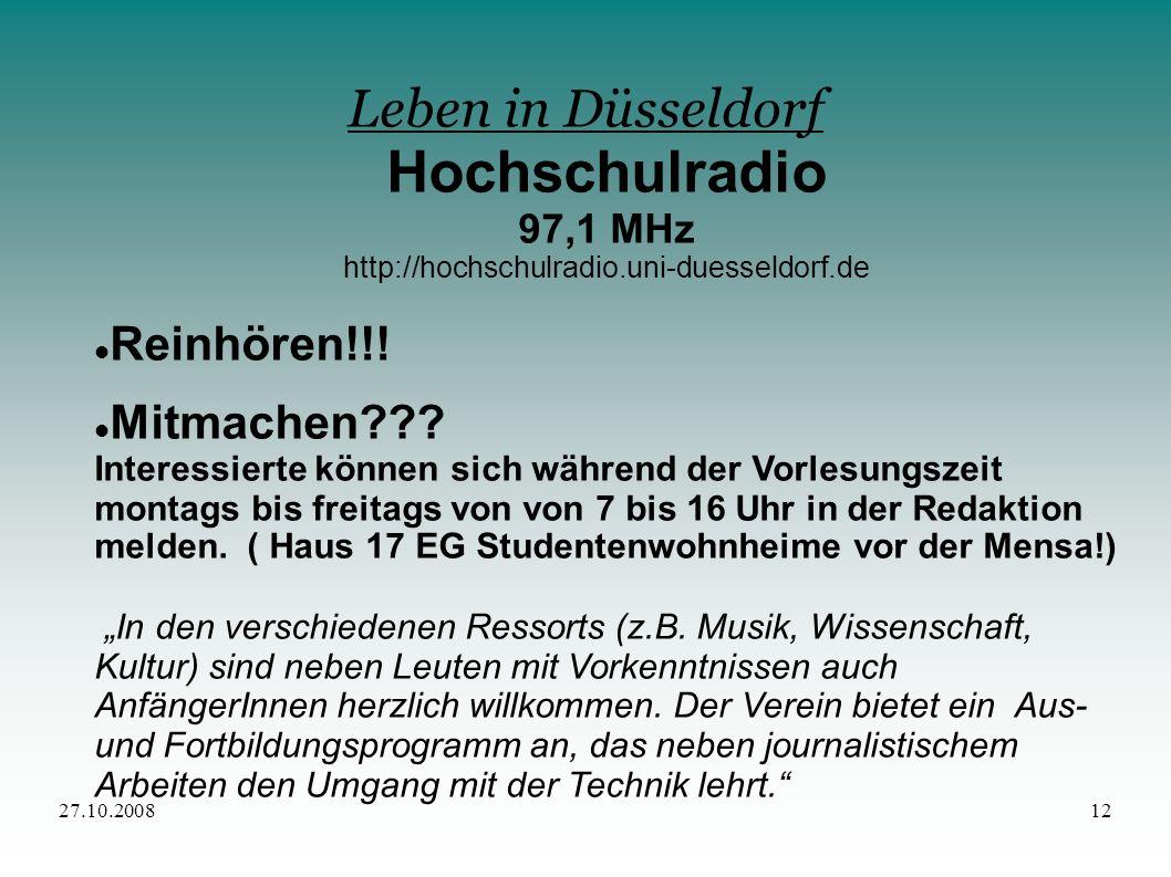 Hochschulradio Leben in Düsseldorf Reinhören!!! Mitmachen 97,1 MHz