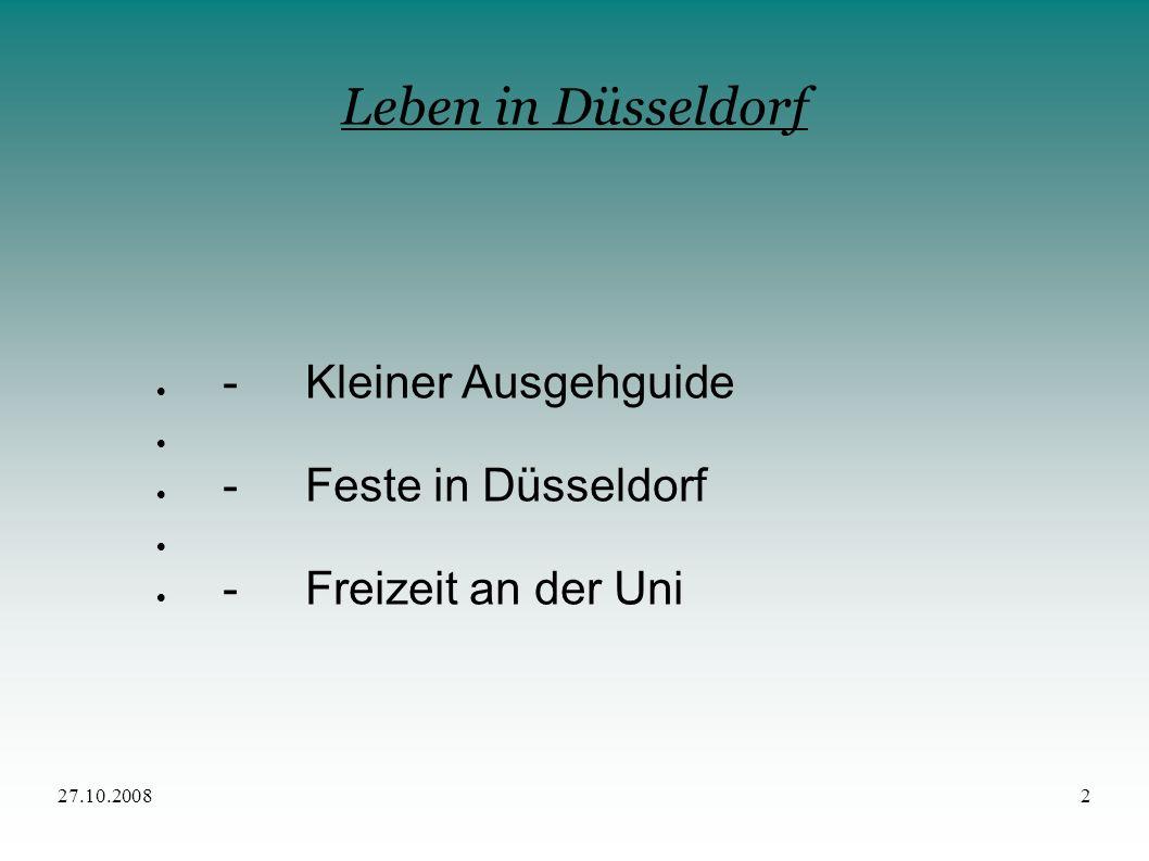 - Kleiner Ausgehguide - Feste in Düsseldorf - Freizeit an der Uni