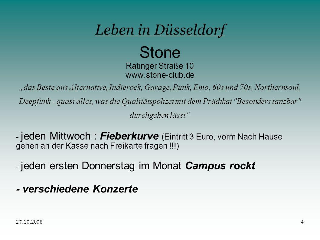 Stone Leben in Düsseldorf - verschiedene Konzerte Ratinger Straße 10